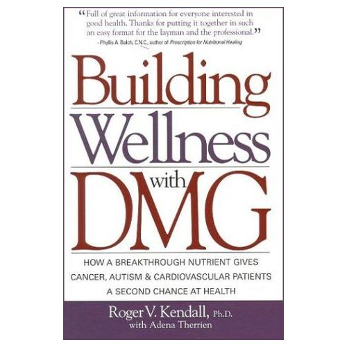 Books & Media - Building Wellness With Dmg Kendall by Books & Media